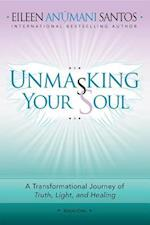 Unmasking Your Soul