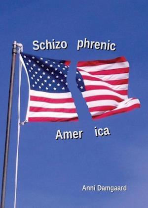 Schizophrenic America