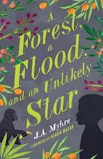 A Forest, a Flood, and an Unlikely Star (Rwendigo Tales, nr. 3)