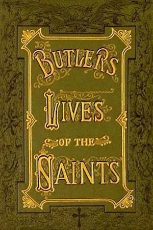 Butler's Lives of the Saints af Fr. Alban Butler
