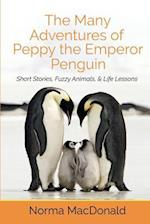 The Many Adventures of Peppy the Emperor Penguin af Norma MacDonald