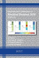 Residual Stresses 2016: ICRS-10