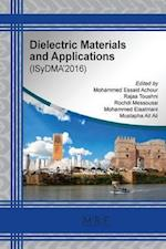Dielectric Materials and Applications (Materials Research Proceedings, nr. 1)