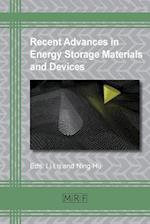 Recent Advances in Energy Storage Materials and Devices