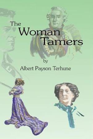 Woman Tamers af Albert Payson Terhune