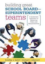 Building Great School Board -- Superintendent Teams