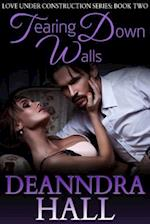 Tearing Down Walls (Love Under Construction Series)