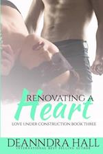 Renovating a Heart