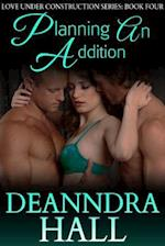 Planning An Addition (Love Under Construction Series)