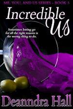 Incredible Us (Me You And Us Series)