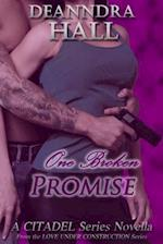 One Broken Promise (The Citadel Series)