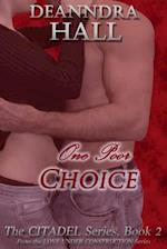 One Poor Choice (The Citadel Series)