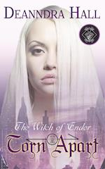 Torn Apart (Witch of Endor, nr. 3)