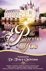 The Princess in You