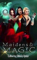Maidens & Magic