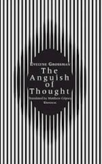 The Anguish of Thought (Univocal)