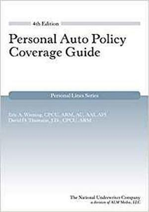 Bog, paperback Personal Auto Policy Coverage Guide 4th Edition af David Thamann J. D., Eric Wiening Cpcu