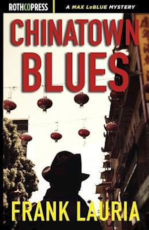 Chinatown Blues af Frank Lauria