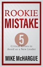 Rookie Mistake af Mike McHargue