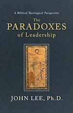 The Paradoxes of Leadership