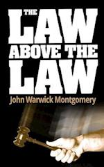 The Law Above the Law