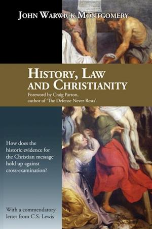 History, Law and Christianity af John Warwick Montgomery