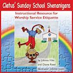 Cletusa Sunday School Shenanigans