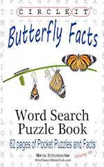 Circle It, Butterfly Facts, Word Search, Puzzle Book