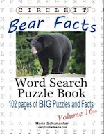 Circle It, Bear Facts, Volume 16bb, Word Search, Puzzle Book