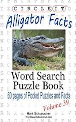 Circle It, Alligator Facts, Word Search, Puzzle Book
