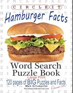Circle It, Hamburger Facts, Large Print, Word Search, Puzzle Book