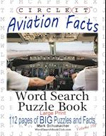 Circle It, Aviation Facts, Large Print, Word Search, Puzzle Book