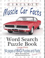 Circle It, Muscle Car Facts, Large Print, Word Search, Puzzle Book