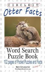 Circle It, Otter Facts, Word Search, Puzzle Book