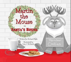 Martin the Mouse in Santa's House
