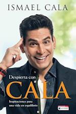 Despierta Con Cala / Wake Up with Cala