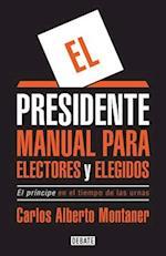 El Presidente / The President