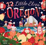 12 Little Elves Visit Oregon (12 Little Elves)