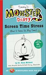 Timmy's Monster Diary (St4 Mindfulness Book for Kids)