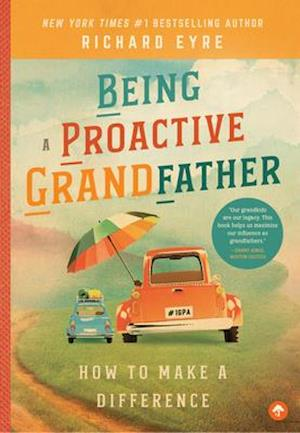 Being a Proactive Grandfather