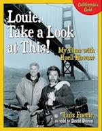 Louie, Take a Look at This!