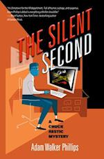The Silent Second (Chuck Restic Mystery)