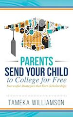 Send Your Child to College for Free
