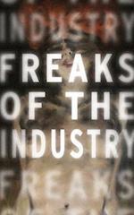 Freaks of the Industry