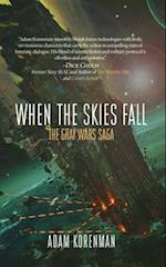 When the Skies Fall (The Gray Wars)