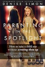 Parenting in the Spotlight