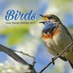Birds Daily Planner Calendar 2017