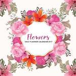 Flowers Daily Planner Calendar 2017