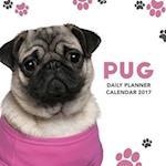 Pug Daily Planner Calendar 2017