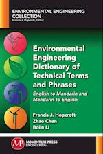 Environmental Engineering Dictionary of Technical Terms and Phrases af Zhao Chen, Francis J. Hopcroft, Bolin Li